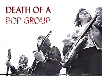 Death of a Pop Group